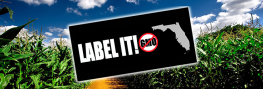 Huge News: Florida Launches 3 Bills for Mandatory GMO Labeling!