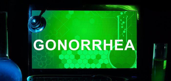 Gonorrhea.