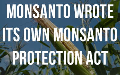 monsanto wrote protection act