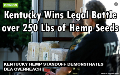 Kentucky Sues DEA to Free 250 Lbs of Impounded Hemp Seeds: Win